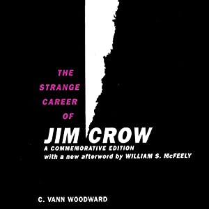 The Strange Career of Jim Crow Audiobook