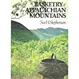 img - for Basketry of the Appalachian Mountains book / textbook / text book
