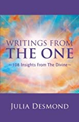 Writings from the One 108 Insights From the Divine: The Experiential Guide to the Field of Grace through Deeksha