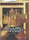 Mille anni d'architettura in Europa