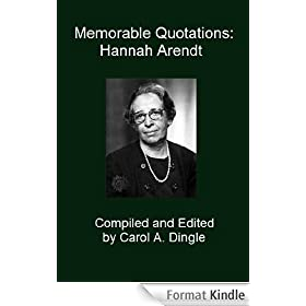 Memorable Quotations: Hannah Arendt (English Edition)