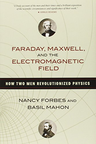 Faraday, Maxwell, and the Electromagnetic Field: How Two Men Revolutionized Physics (History Of Electricity compare prices)