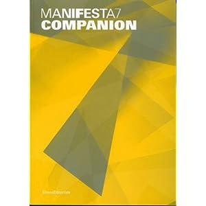 Manifesta 7 Companion Adam and Et Al