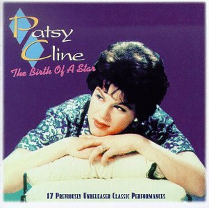 Patsy Cline - The Birth of a Star - Zortam Music