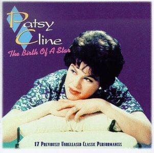 Patsy Cline - The Birth of a Star - Zortam Music