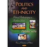 Politics & Ethnicity Political Anthroponymy in Northern Ghana by Salifu, Abdulai ( AUTHOR ) Jun-17-2011 Hardback...