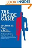 Inside Game: Race, Power, and Politics in the NBA (Ohio History and Culture)