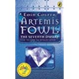 Artemis Fowl:The Seventh Dwarfby Eoin Colfer
