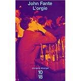 L'orgiepar John Fante
