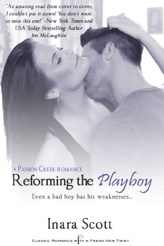 Reforming the Playboy (Passion Creek #1) (Entangled Indulgence) by Inara Scott