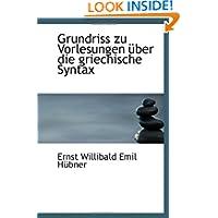 Grundriss zu Vorlesungen über die griechische Syntax