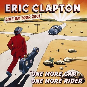 Eric Clapton - One More Car One More Rider (disc 1) - Zortam Music