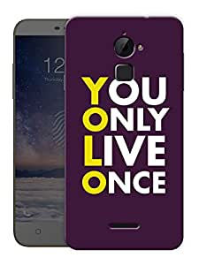 """You Only Live Once - Yolo Printed Designer Mobile Back Cover For """"Coolpad Note 3 Lite"""" By Humor Gang (3D, Matte Finish, Premium Quality, Protective Snap On Slim Hard Phone Case, Multi Color)"""