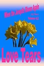 Jonquils # 8: Love Tears