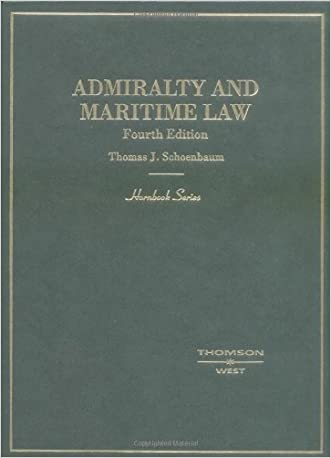 Admiralty and Maritime Law: Admiralty and Maritime (Hornbook Series Student Edition)