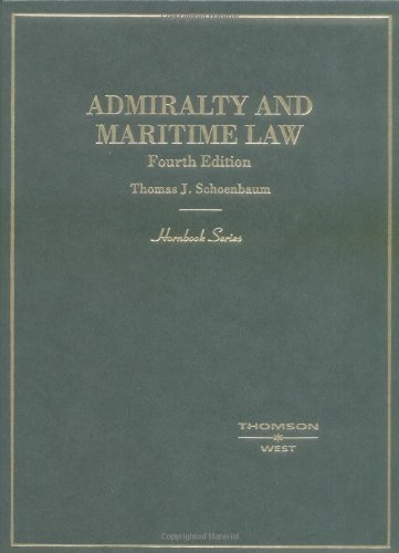 Admiralty and Maritime Law: Admiralty and Maritime...