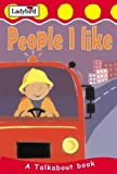 img - for People I Like (Toddler Talkabout) book / textbook / text book