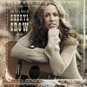 Sheryl Crow - The Very Best Of (International Version) - Zortam Music