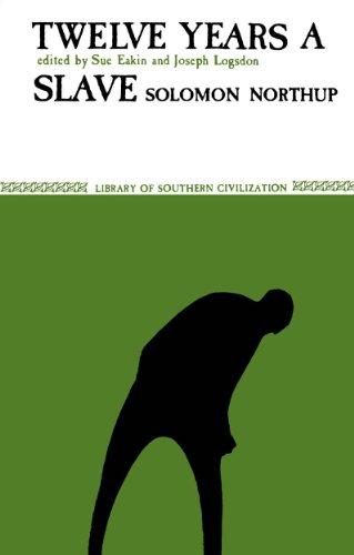 Solomon Northup - Twelve Years A Slave