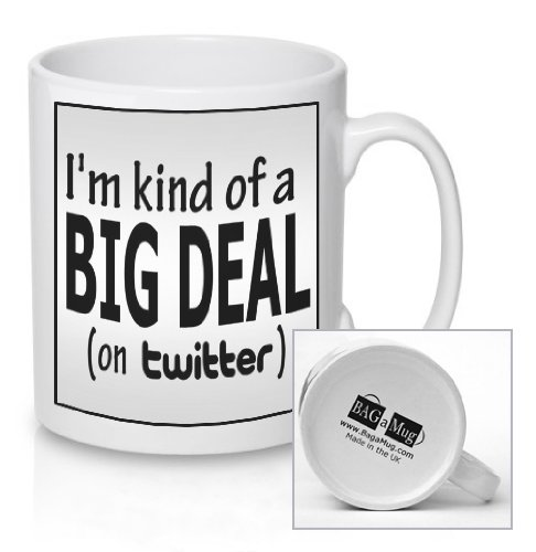 im-kind-of-a-big-deal-on-twitter-funny-ceramic-mug-new-unique-easy-gift-for-all-occasions