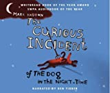 The Curious Incident of the Dog in the Night-time by Mark Haddon (1900) Audio CD