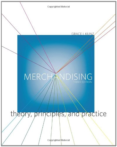 Merchandising:Theory, Principles, and Practice (3rd Edition)