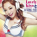 Lovely Kiss 2 mixed by DJ SHIMA☆YURI with Go Go Friends