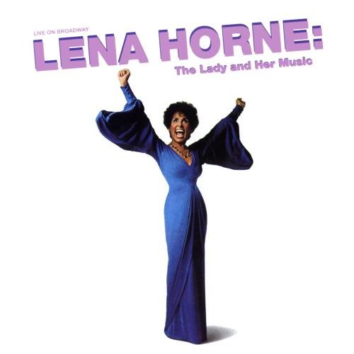 Lena Horne: The Lady And Her Music (Original Cast)