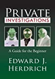 Private Investigations:A Guide for the Beginner