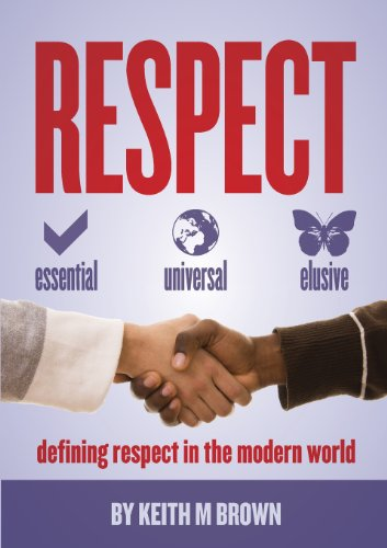 Respect: Essential, Universal, Elusive