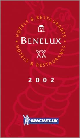 Michelin THE RED GUIDE Benelux (Belgium, The Netherlands, Luxembourg) 2002