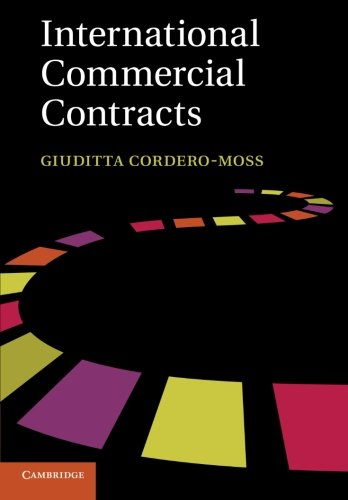 International Commercial Contracts: Applicable Sources and Enforceability