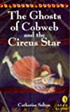 img - for The Ghosts of Cobweb and the Circus Star (Young Puffin Read Alone) book / textbook / text book