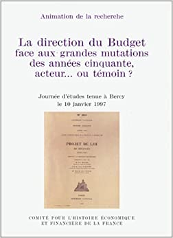La Direction du budget face aux grandes mutations des