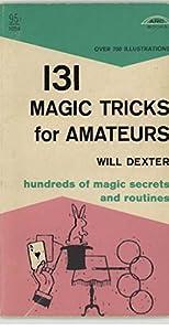 131 Magic Tricks for Amateurs