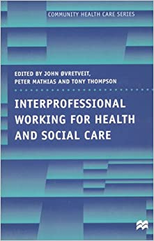 inter professional working and the impact it Questions: 1) how is interprofessional working and learning facilitated, 2) why do   veterinary team in which they work and what they thought were the impacts.