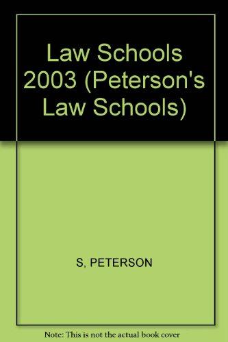Law Schools 2003 (Peterson's Law Schools, 2003), Peterson's