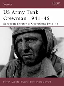 US Army Tank Crewman 1941-45: European Theatre of Operations (Eto) 1944-45 (Warrior) from Osprey Publishing