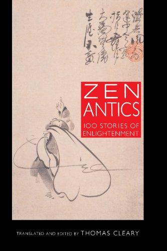 Zen Antics: One Hundred Stories of Enlightenment