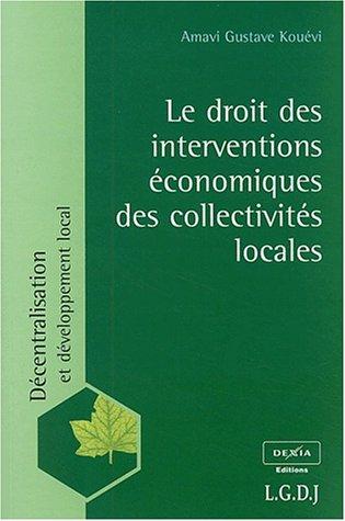 Le droit des interventions économiques des collectivités locales