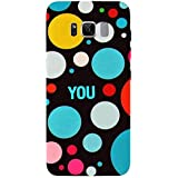 For Samsung Galaxy S8 Colored Circle ( Colored Circle, Circle, You, Good Qutoes ) Printed Designer Back Case Cover By TAKKLOO