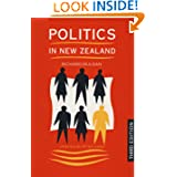 Politics in New Zealand (An Auckland University Press Book)