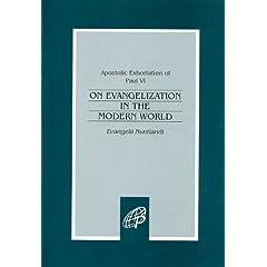 Evangelii Nuntiandi / On Evangelization in the Modern World