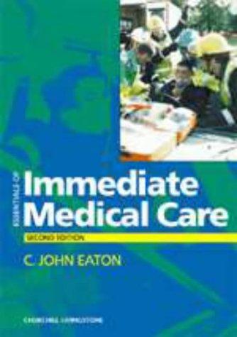Essentials of Immediate Medical Care, 2e