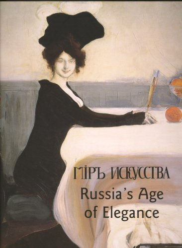 Russia's Age of Elegance PDF