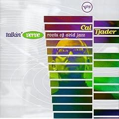 Talkin' Verve: Roots of Acid Jazz [Best of]Cal Tjader