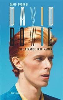 David Bowie : une étrange fascination