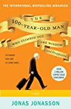 img - for The 100-Year-Old Man Who Climbed Out the Window and Disappeared book / textbook / text book