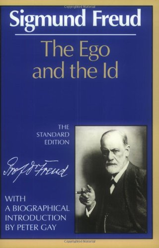 The Ego and the Id (The Standard Edition of the Complete...