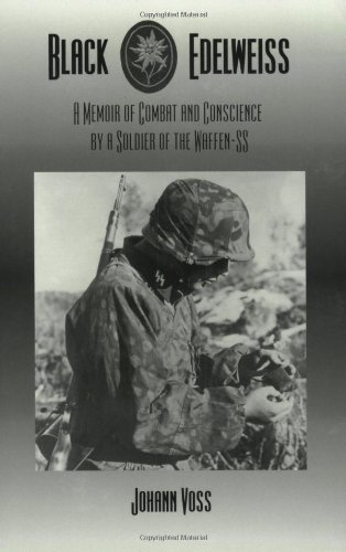 Black Edelweiss: A Memoir of Combat and Conscience by a...